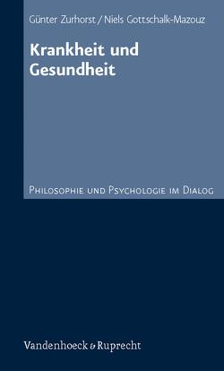 Krankheit und Gesundheit von Gottschalk-Mazouz, Zurhorst,  Günter