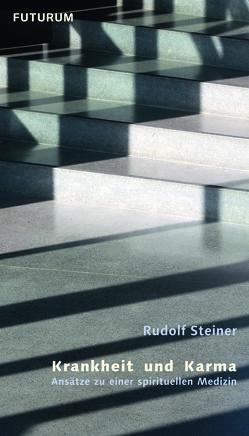 Krankheit und Karma von Meyer,  Frank, Steiner,  Rudolf