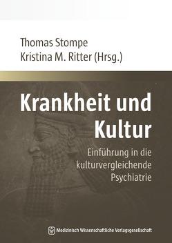 Krankheit und Kultur von Ritter,  Kristina M., Stompe,  Thomas