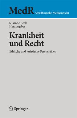 Krankheit und Recht von Beck,  Susanne
