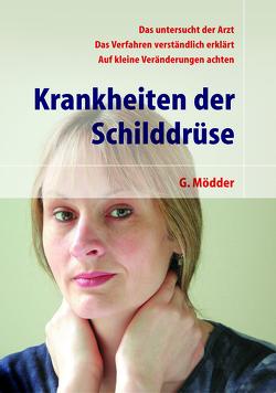 Krankheiten der Schilddrüse von Mödder,  Gynter, Schützler,  W.
