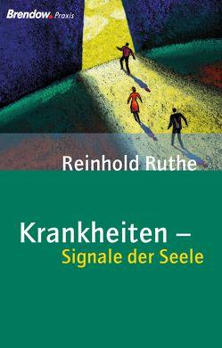 Krankheiten – Signale der Seele von Ruthe,  Reinhold