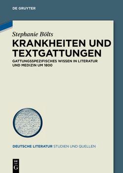 Krankheiten und Textgattungen von Bölts,  Stephanie