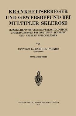 Krankheitserreger und Gewebsbefund bei Multipler Sklerose von Steiner,  Gabriel