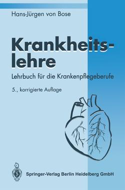 Krankheitslehre von Bose,  Hans-Jürgen von