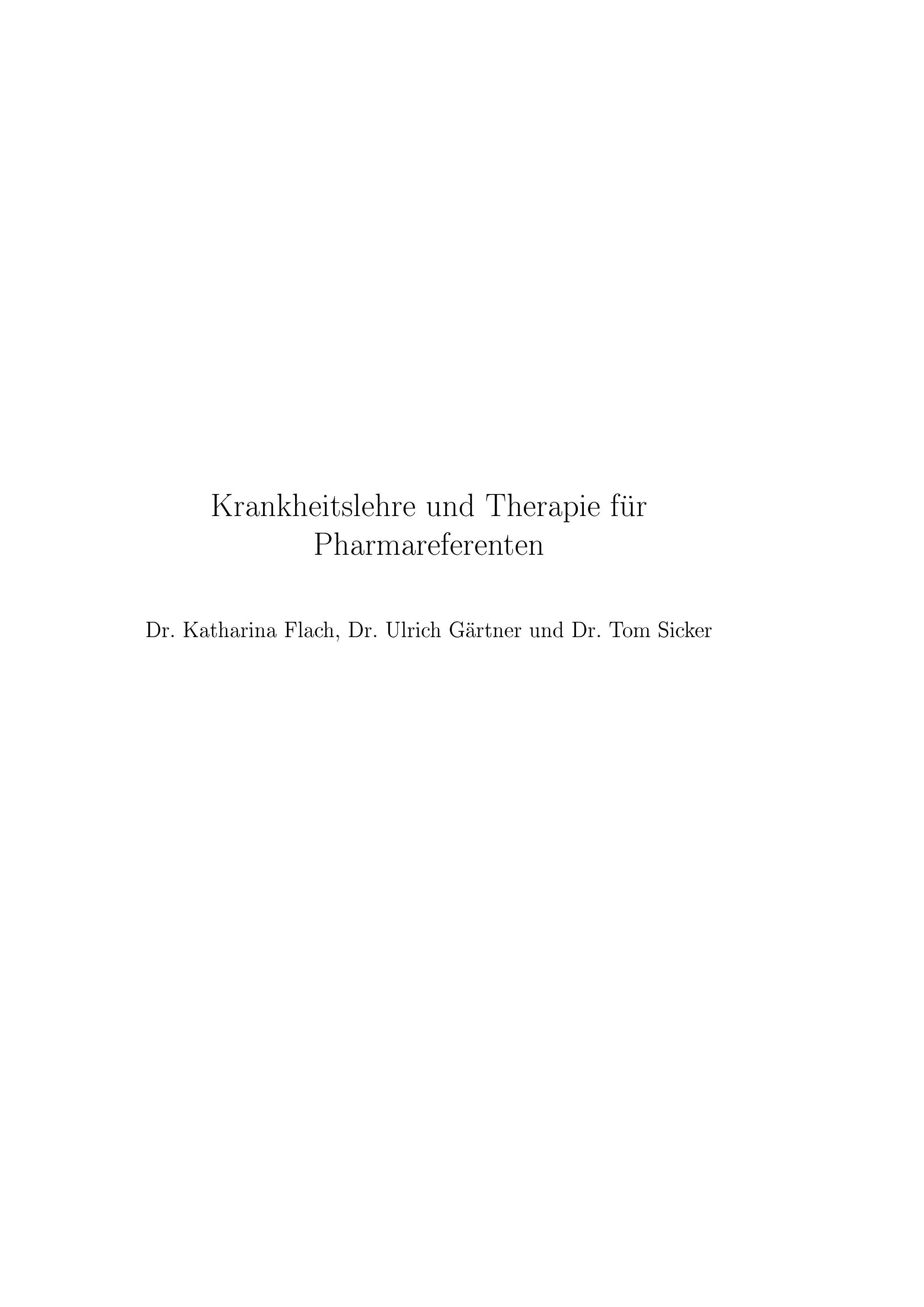 Krankheitslehre und Therapie für Pharmareferenten von Flach, Katharin
