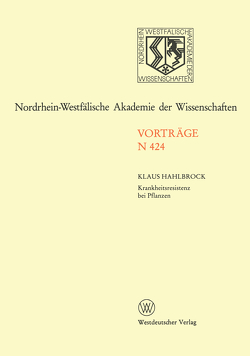 Krankheitsresistenz bei Pflanzen Von der Grundlagenforschung zu modernen Züchtungsmethoden von Hahlbrock,  Klaus
