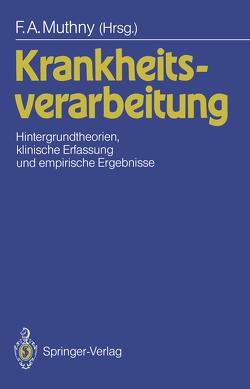Krankheitsverarbeitung von Muthny,  Fritz A