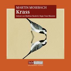 Krass von Mosebach,  Martin, Neukirch,  Matthias, Wassmer,  Franz