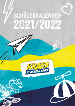 Krass Klassenfahrt Schülerkalender 2021/2022 von Ems,  Jonas, Wuttke,  Jonas