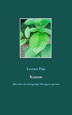 Kratom von Pale,  Leveret