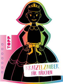 Kratzelzauber Für Mädchen (Kratzelbuch in Prinzesinnenform) von frechverlag