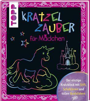Kratzelzauber für Mädchen von Feldkirchner,  Jennifer, frechverlag, Kross,  Miriam