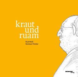 kraut und ruam von Trinkler,  Reinhard, Weiß,  Rudi
