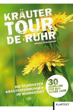 Kräutertour de Ruhr von Stratmann,  Ursula