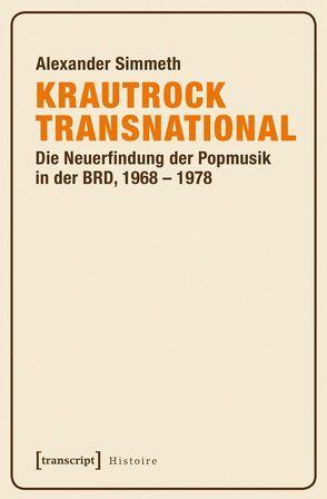 Krautrock transnational von Simmeth,  Alexander
