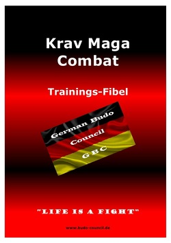 Krav Maga Combat – Trainings-Fibel von Gevatter,  Marco