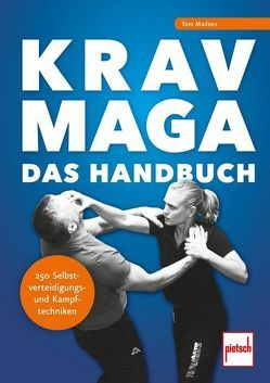 Krav-Maga – Das Handbuch von Madsen,  Tom