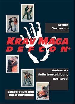 Krav Maga Defcon von Berberich,  Armin, Wessolowski,  Thomas