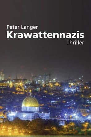 Krawattennazis von Langer,  Peter