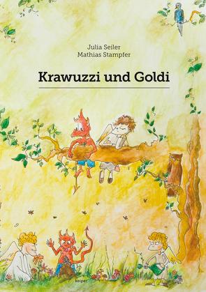 Krawuzzi und Goldi von Seiler,  Julia, Stampfer,  Mathias