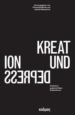 Kreation und Depression von Menke,  Christoph, Rebentisch,  Juliane