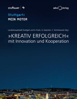 Kreativ erfolgreich von Frank,  Alexander, Gieschen,  Gerhard, Schimkowski,  Claudia