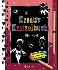 Kreativ-Kratzelbuch: Im Elfenwald von Loske,  Judith