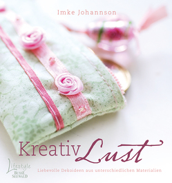 Kreativ Lust von Johannson,  Imke