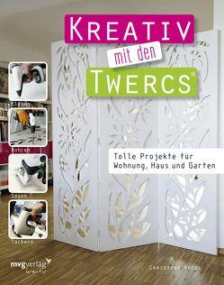 Kreativ mit den Twercs® von Rechl,  Christine