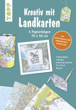 Kreativ mit Landkarten 4 Papierbögen 50 x 70 cm von Täubner,  Inge und Armin