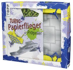 Kreativ-Set Turbo-Papierflieger mit Propeller von Saile,  Christian
