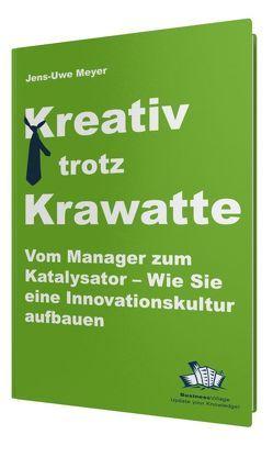 Kreativ trotz Krawatte von Meyer,  Jens-Uwe