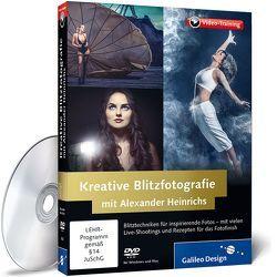 Kreative Blitzfotografie mit Alexander Heinrichs von Heinrichs,  Alexander