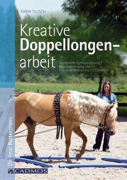 Kreative Doppellongenarbeit von Tillisch,  Karin