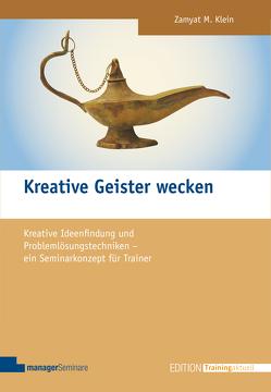 Kreative Geister wecken von Klein,  Zamyat M.