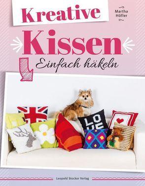 Kreative Kissen von Höfler,  Martha