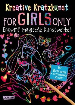 Kreative Kratzkunst: For Girls Only: Set mit 10 Kratzbildern, Anleitungsbuch und Holzstift von Poitier,  Anton