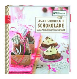 Kreative Manufaktur: Süße Geschenke mit Schokolade von Postel,  Anna, Schmidt,  Karina