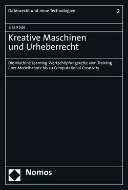 Kreative Maschinen und Urheberrecht von Käde,  Lisa
