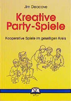Kreative Party-Spiele von Deacove,  Jim, Richter,  Helmut