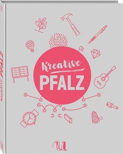 Kreative Pfalz von Götz,  Oliver, Schwan-Jones,  Josephine