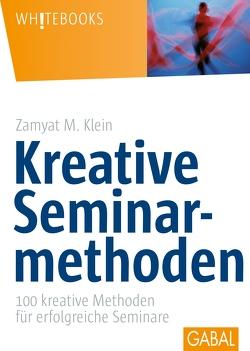 Kreative Seminarmethoden von Klein,  Zamyat M.