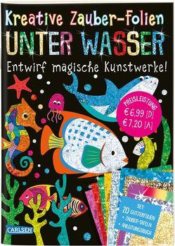 Kreative Zauber-Folien: Unter Wasser: Set mit 10 Zaubertafeln, 20 Folien und Anleitungsbuch von Poitier,  Anton