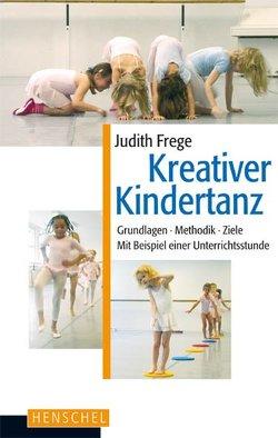 Kreativer Kindertanz von Frege,  Judith