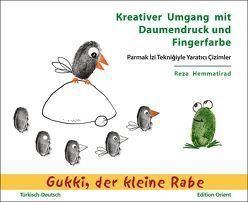 Kreativer Umgang mit Daumendruck und Fingerfarbe (Türkisch-Deutsch) von Bartsch,  Patrick, Hemmatirad,  Reza, Türel,  Sina