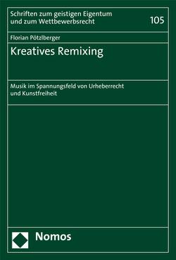Kreatives Remixing von Pötzlberger,  Florian