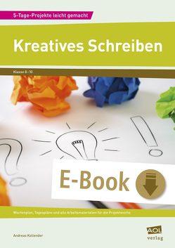 Kreatives Schreiben von Kollender,  Andreas