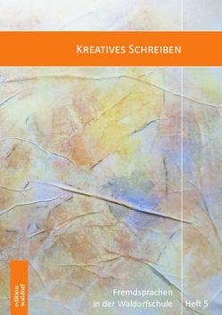Kreatives Schreiben von Denjean,  Alain, Dietzel,  Gilberte, Lutzker,  Peter
