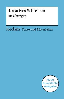 Kreatives Schreiben von Bremer,  Lena, Hönsch,  Eva, Leis,  Mario